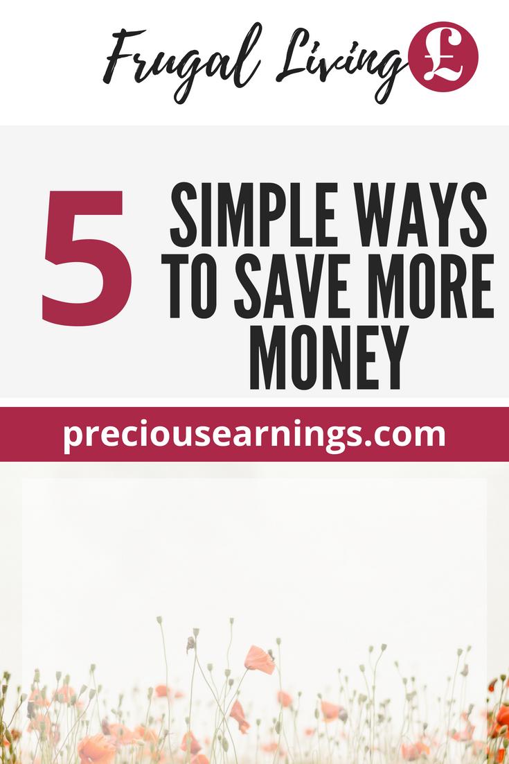 5 Simple ways to save money: Money saving Tips